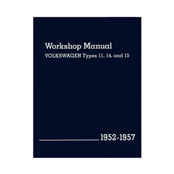 Bentley Manual Type 11/14/15 - 1952-57 (English) - Manuals - Books - Technical books  Beetle/Karmann Ghia  - Generic